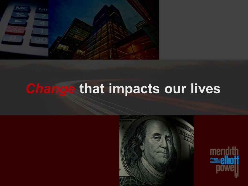 Change that impacts our lives