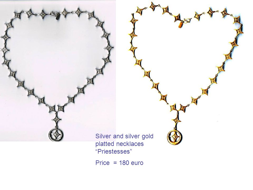 Silver and silver gold platted necklaces Priestesses Price = 180 euro