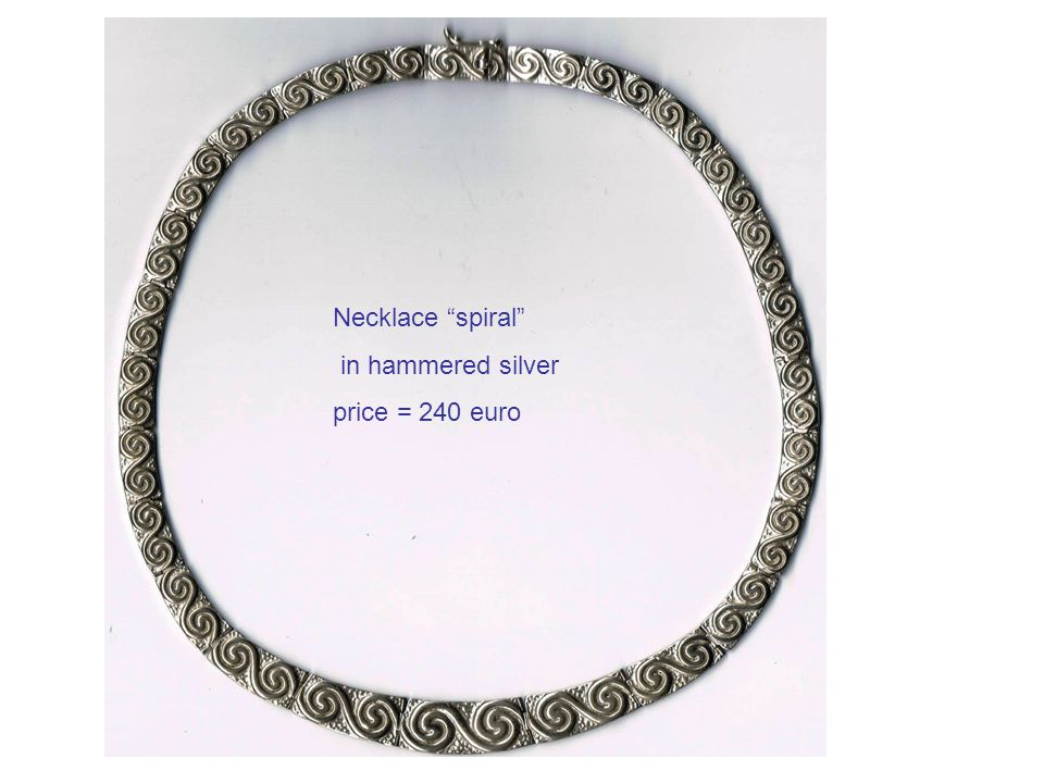 Necklace spiral in hammered silver price = 240 euro