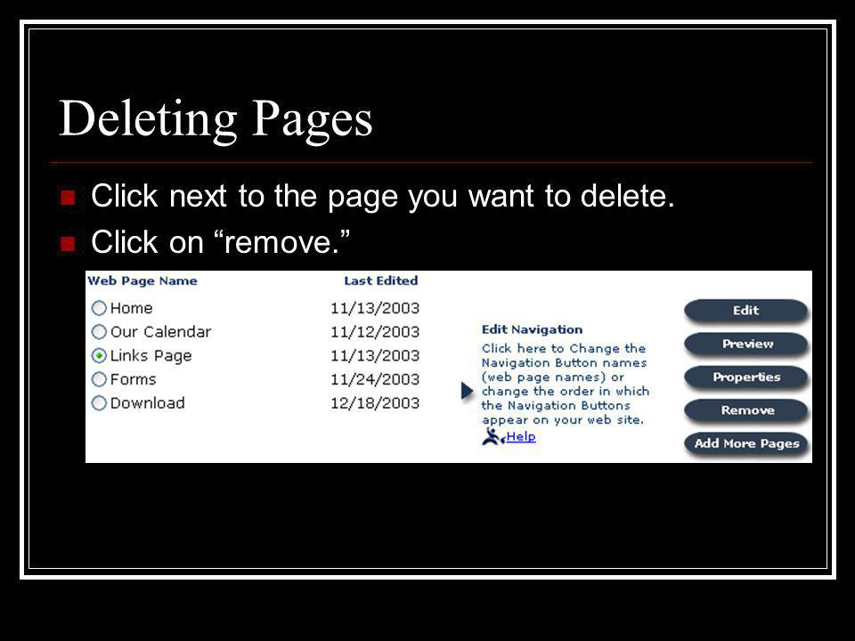 Adding Pages Click on add more pages.Choose a page type from the list that appears.