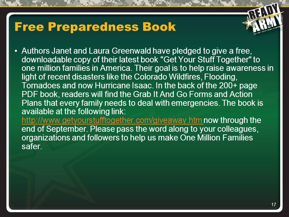 17 Free Preparedness Book Authors Janet and Laura Greenwald have pledged to give a free, downloadable copy of their latest book Get Your Stuff Together to one million families in America.