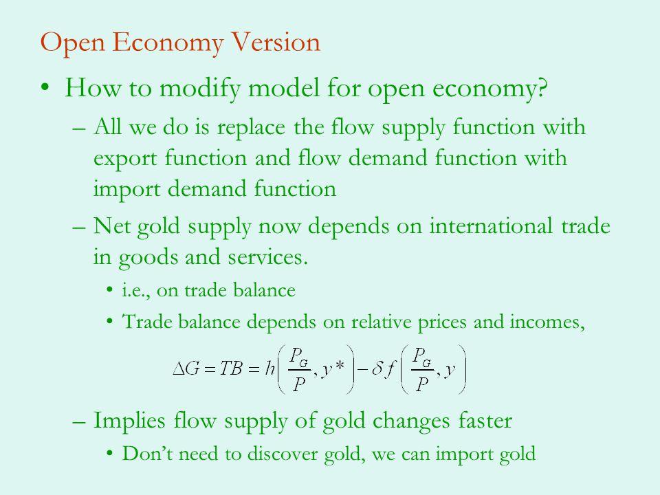 Open Economy Version How to modify model for open economy.