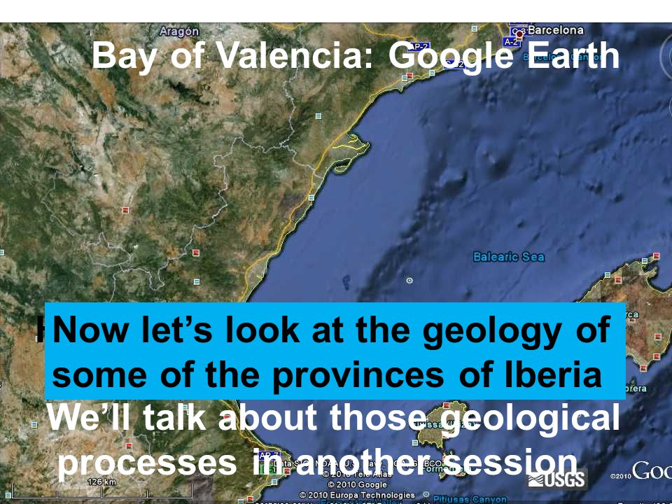 Bay of Valencia: Google Earth How are geosynclines made into mountains.