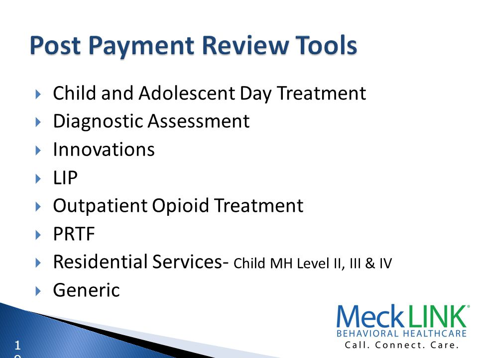 1919 Child and Adolescent Day Treatment Diagnostic Assessment Innovations LIP Outpatient Opioid Treatment PRTF Residential Services- Child MH Level II