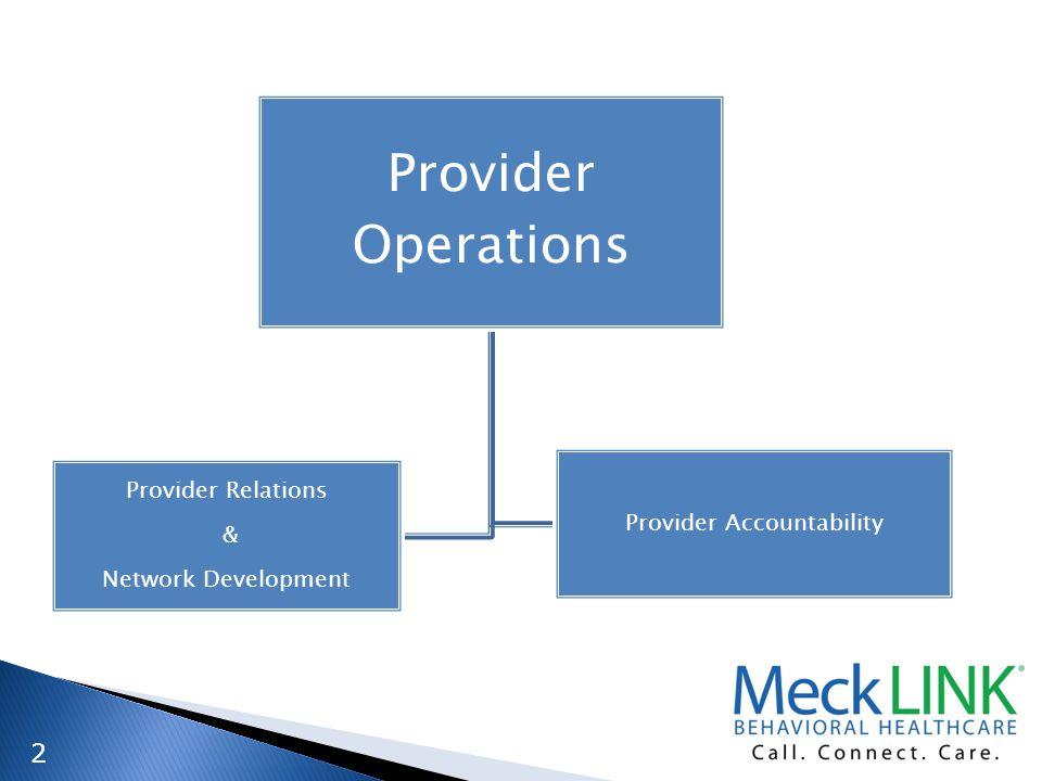 2 Provider Relations & Network Development Provider Accountability