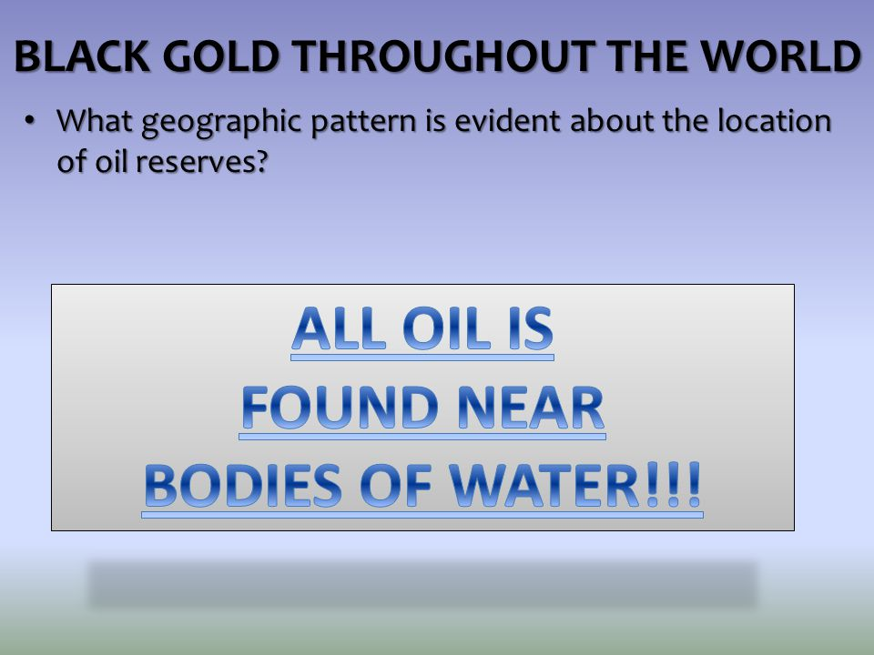 What geographic pattern is evident about the location of oil reserves.