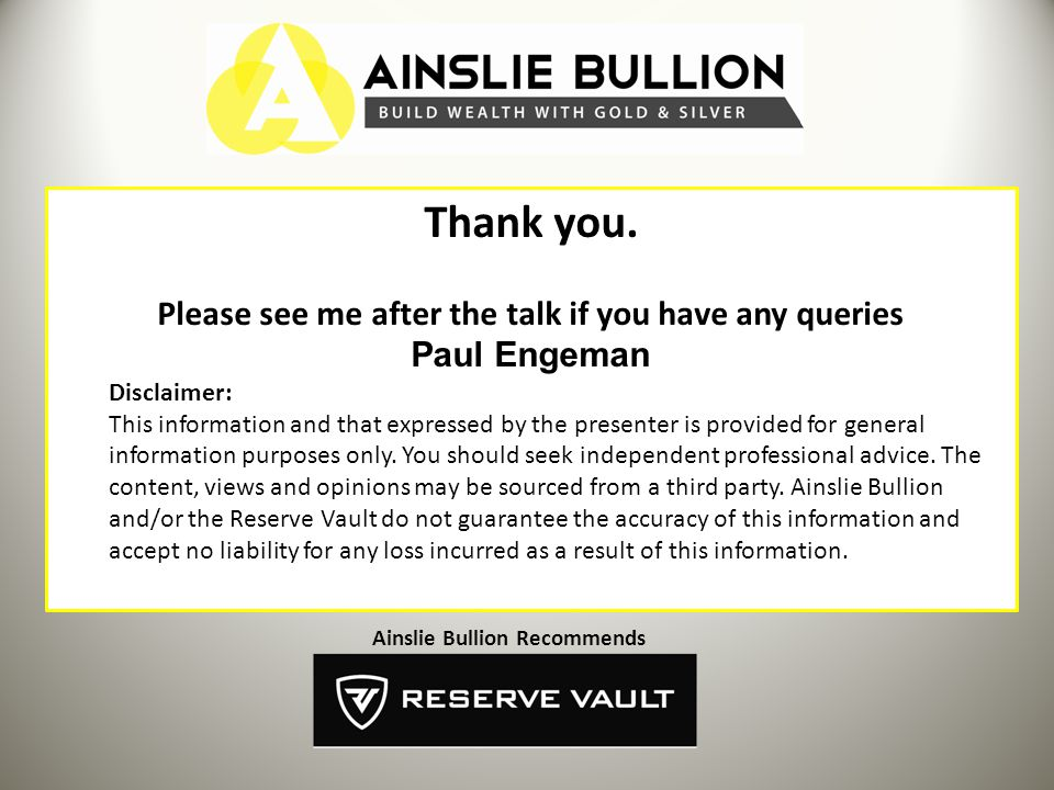 Thank you. Please see me after the talk if you have any queries Paul Engeman Disclaimer: This information and that expressed by the presenter is provi