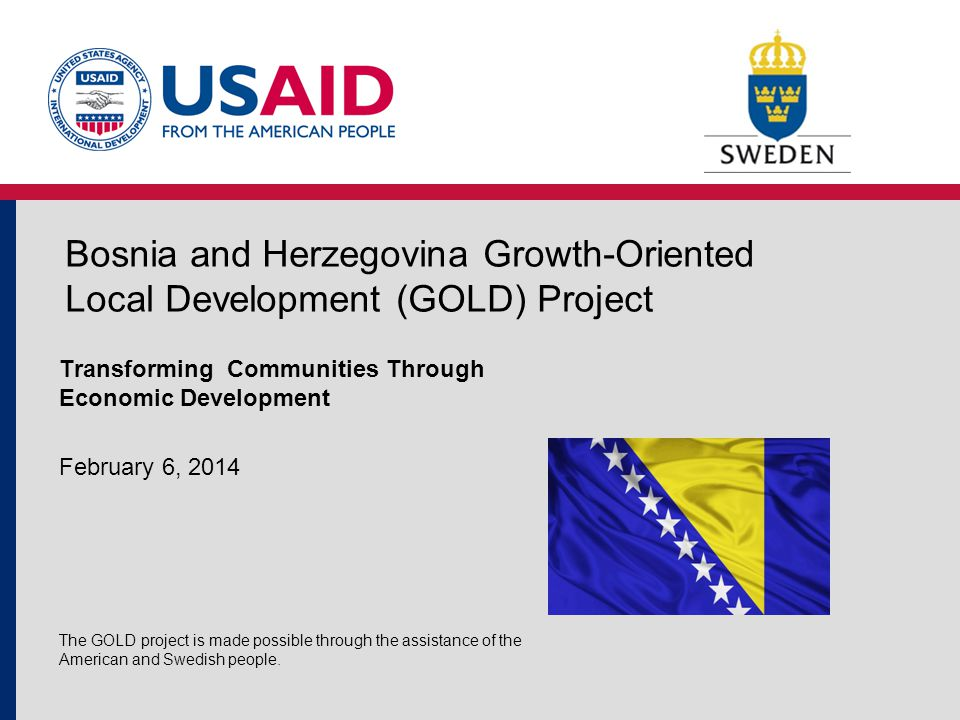 Customized, community-led interventions that are strategic, practical, and results oriented; A hub and spoke systems that will not only enhance communities but will impact regions; The development of successful local economic development models that can be replicated throughout BiH; The infusion of energy, synergy, and collaboration into the economic development process; and The enhancement of prosperity for BiH citizens.