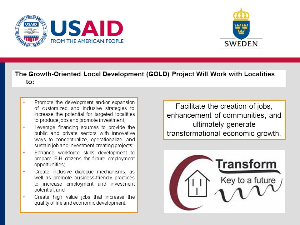 Promote the development and/or expansion of customized and inclusive strategies to increase the potential for targeted localities to produce jobs and