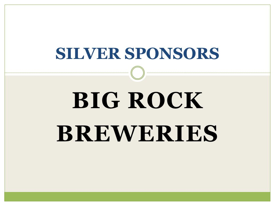 BIG ROCK BREWERIES SILVER SPONSORS