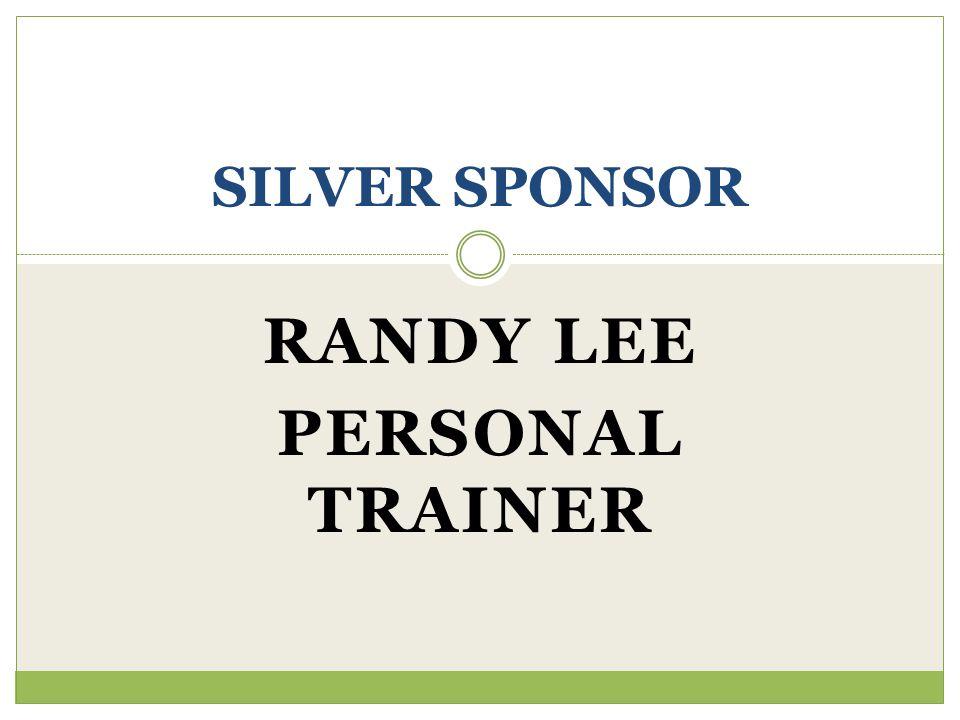 RANDY LEE PERSONAL TRAINER SILVER SPONSOR