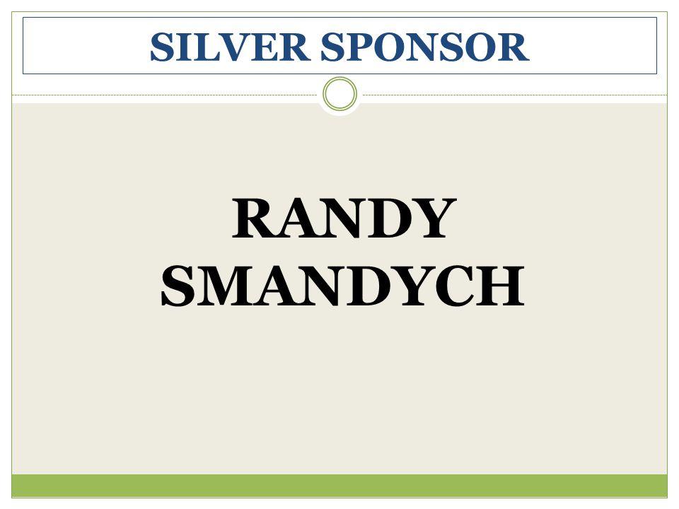 SILVER SPONSOR RANDY SMANDYCH