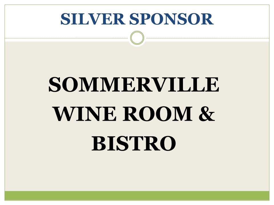 SILVER SPONSOR SOMMERVILLE WINE ROOM & BISTRO