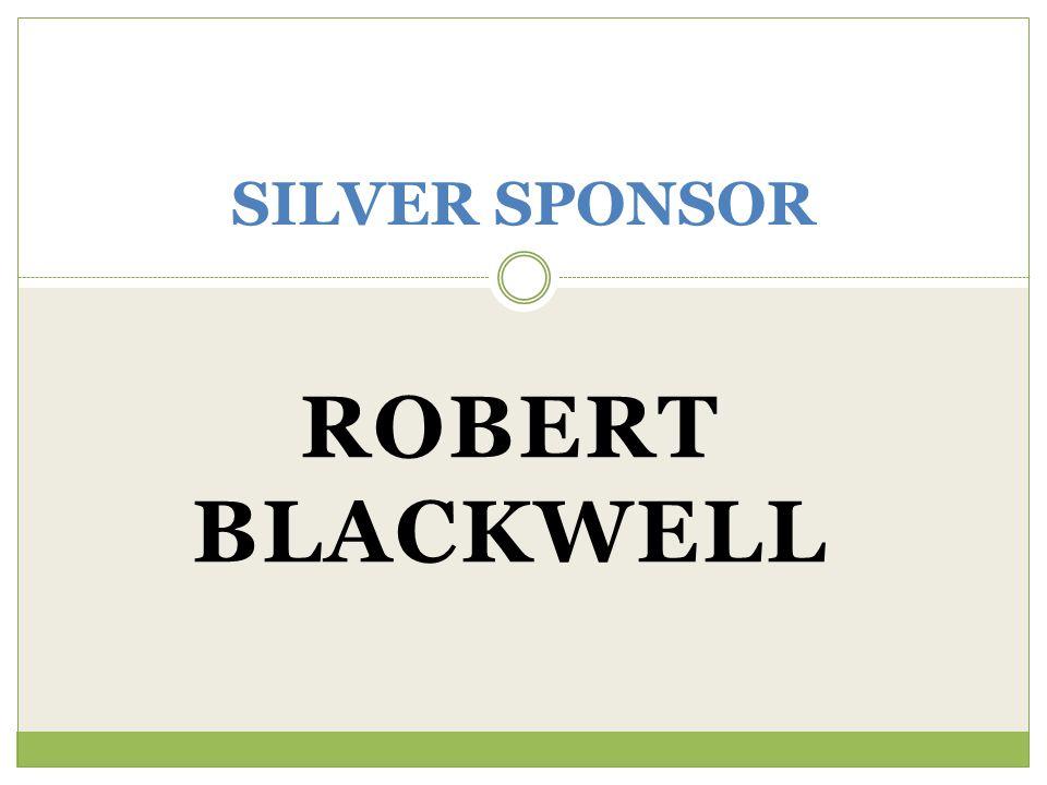 ROBERT BLACKWELL SILVER SPONSOR