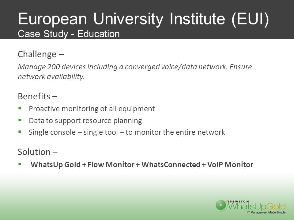 European University Institute (EUI) Case Study - Education Challenge – Manage 200 devices including a converged voice/data network.