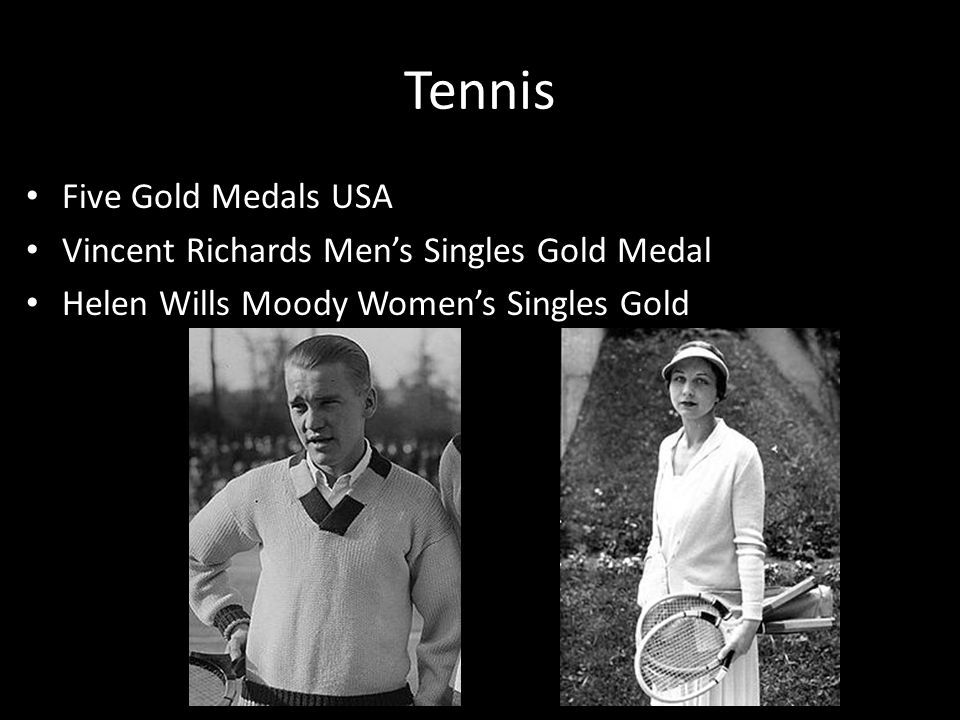 Tennis Five Gold Medals USA Vincent Richards Mens Singles Gold Medal Helen Wills Moody Womens Singles Gold