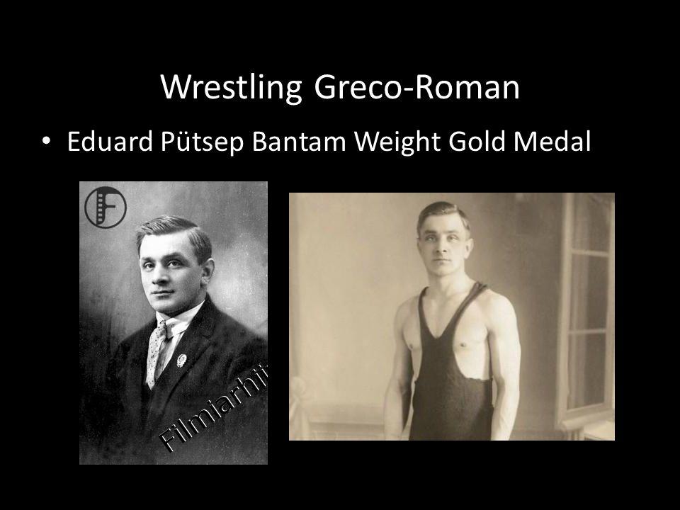 Wrestling Greco-Roman Eduard Pütsep Bantam Weight Gold Medal