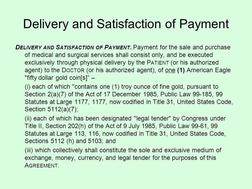 Delivery and Satisfaction of Payment D ELIVERY AND S ATISFACTION OF P AYMENT.