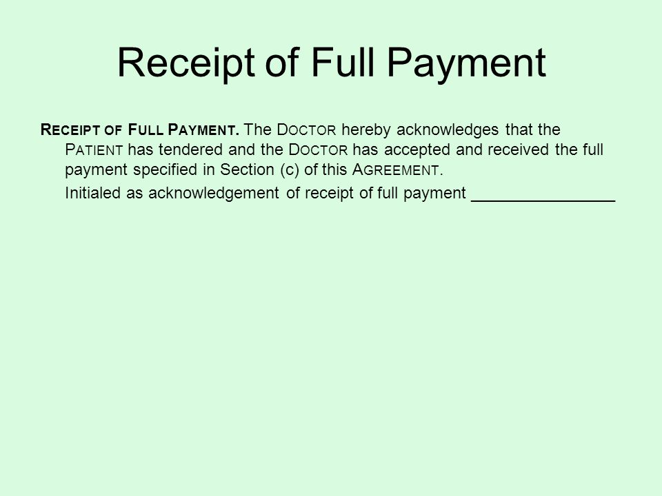 Receipt of Full Payment R ECEIPT OF F ULL P AYMENT.
