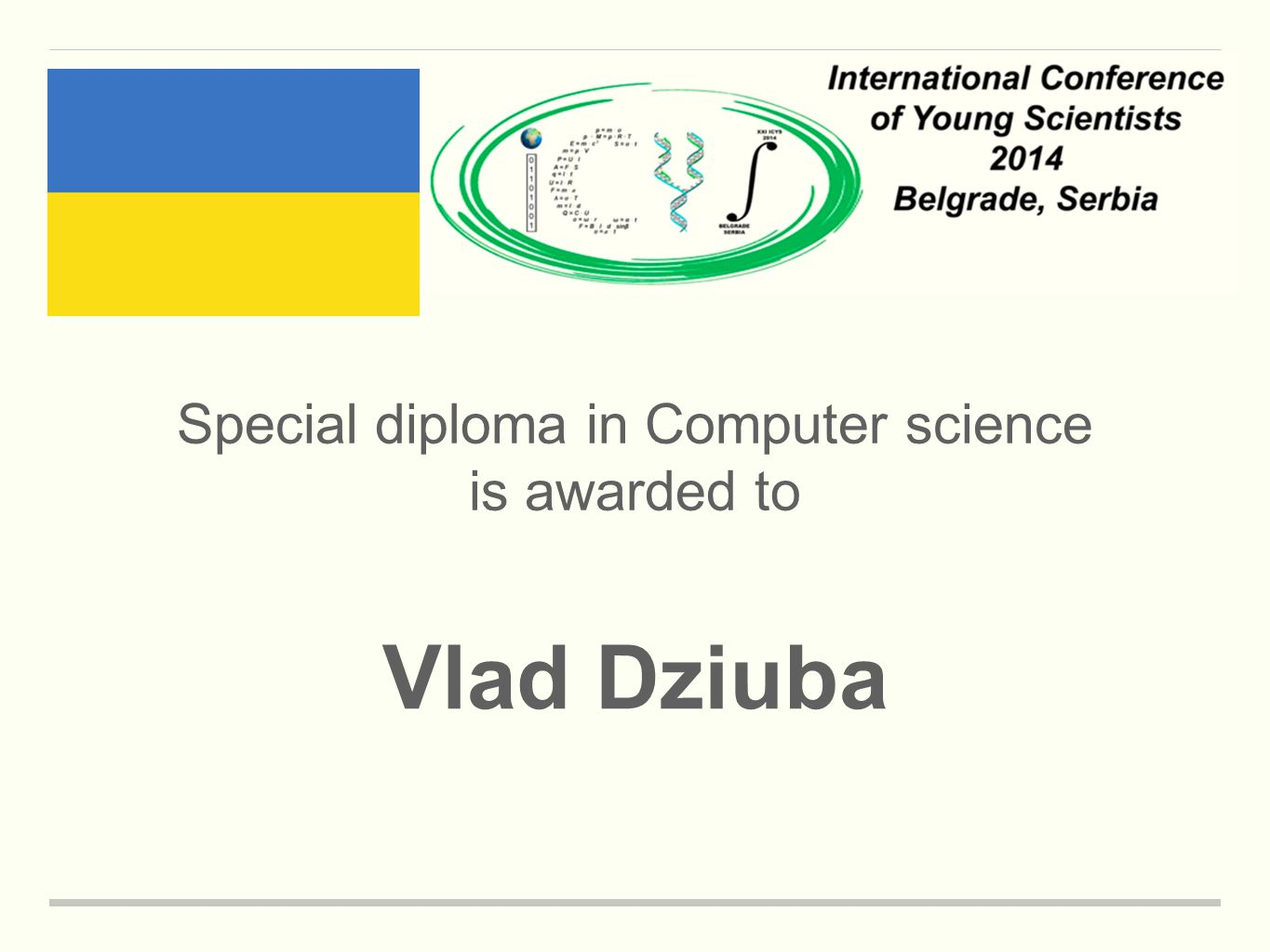 Special diploma in Computer science is awarded to Vlad Dziuba