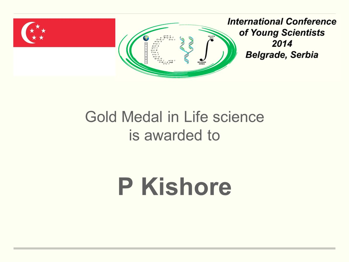 Gold Medal in Life science is awarded to P Kishore