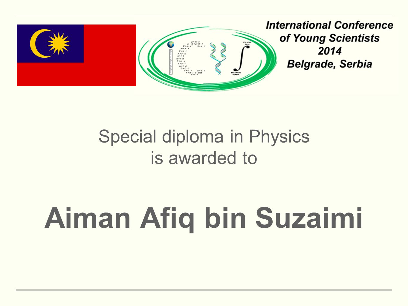 Special diploma in Physics is awarded to Aiman Afiq bin Suzaimi