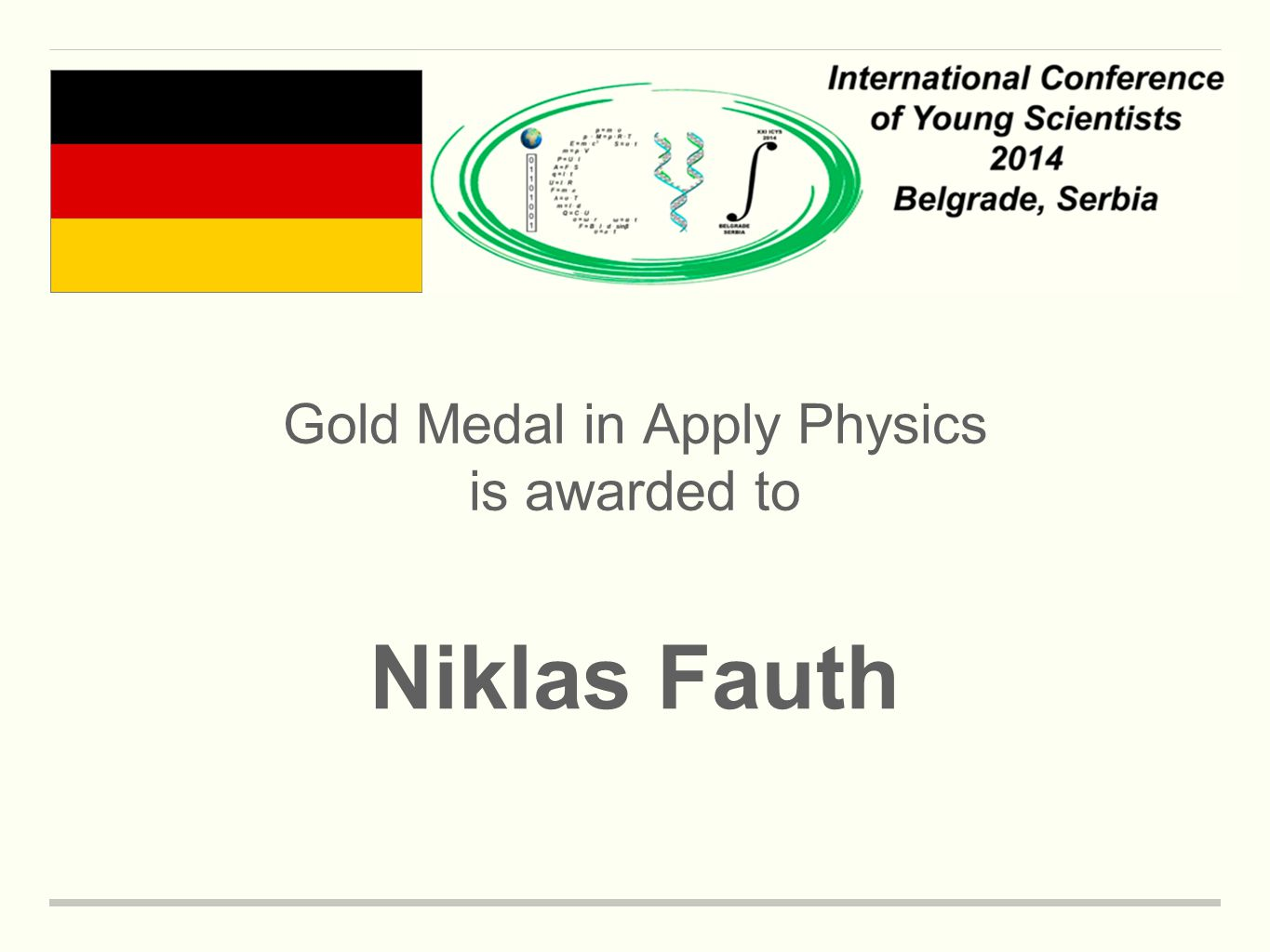 Gold Medal in Apply Physics is awarded to Niklas Fauth