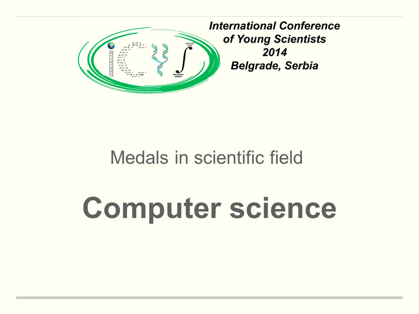 Medals in scientific field Computer science