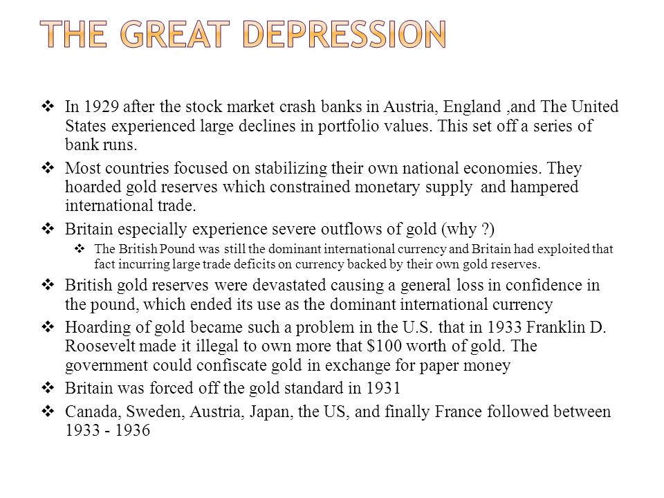 In 1929 after the stock market crash banks in Austria, England,and The United States experienced large declines in portfolio values.