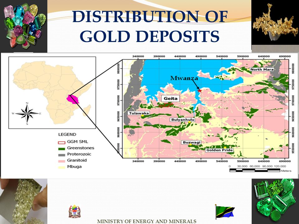MINISTRY OF ENERGY AND MINERALS DISTRIBUTION OF GOLD DEPOSITS