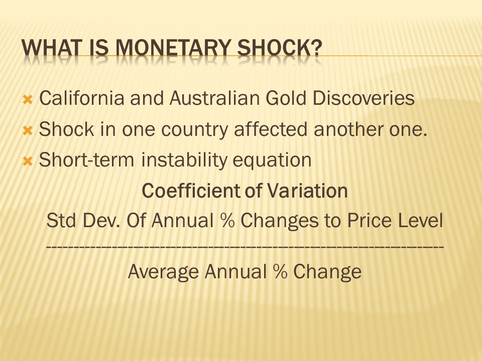 California and Australian Gold Discoveries Shock in one country affected another one.