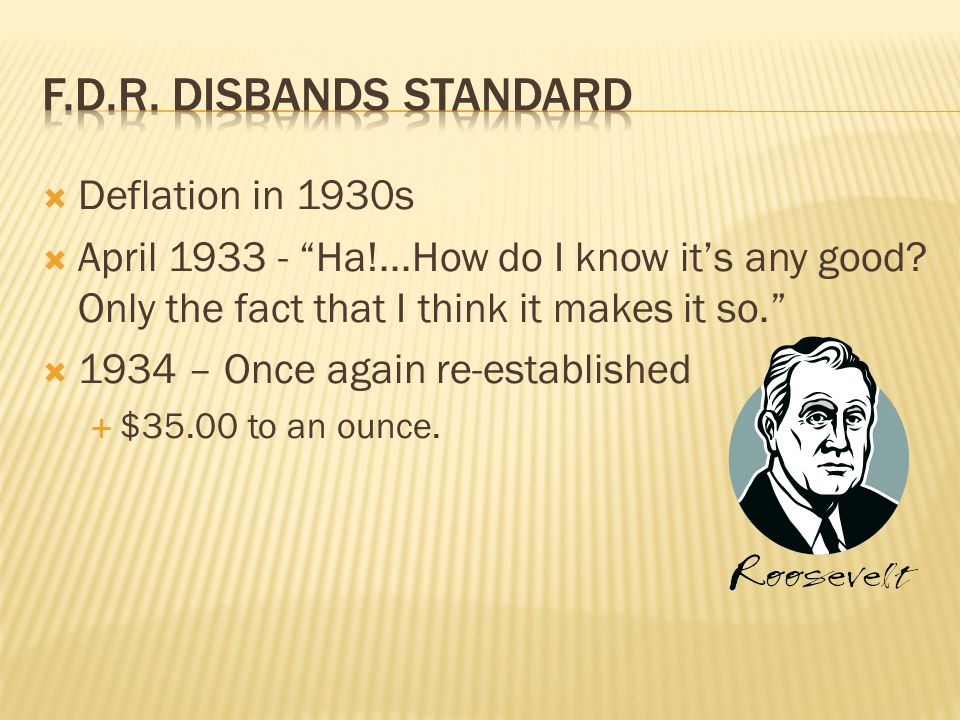 Deflation in 1930s April 1933 - Ha!...How do I know its any good.