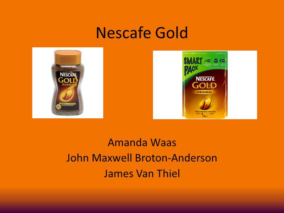 Nescafe Gold Amanda Waas John Maxwell Broton-Anderson James Van Thiel