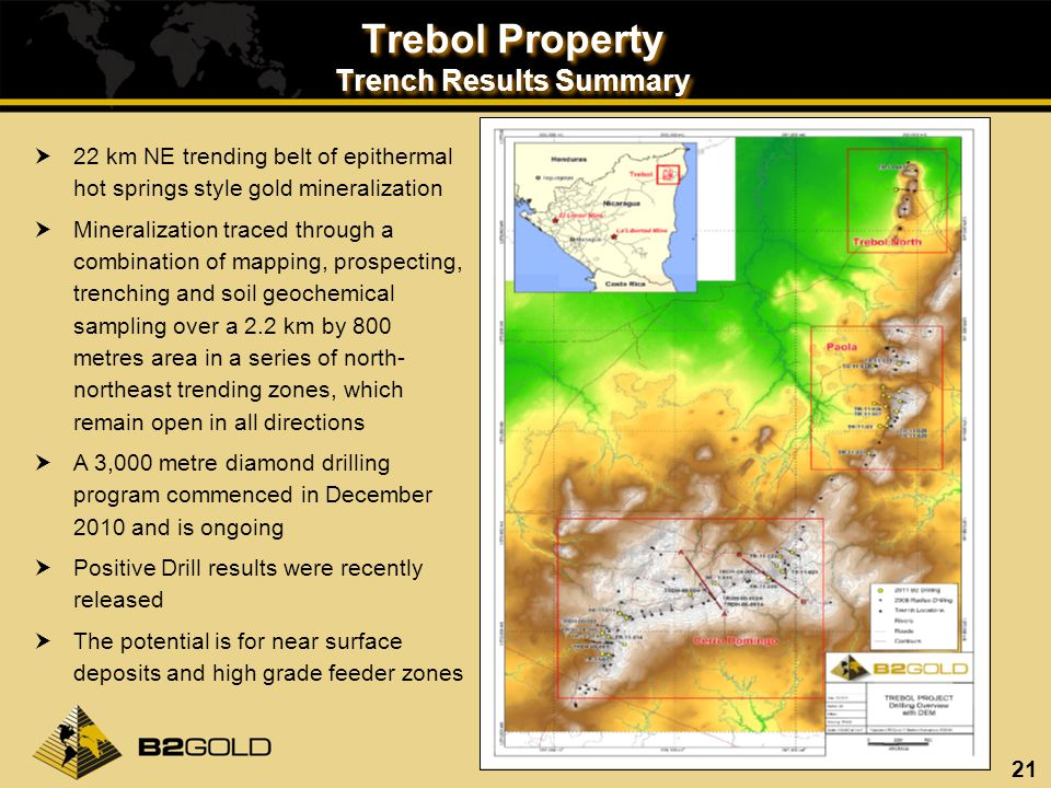 21 Trebol Property Trench Results Summary 22 km NE trending belt of epithermal hot springs style gold mineralization Mineralization traced through a c