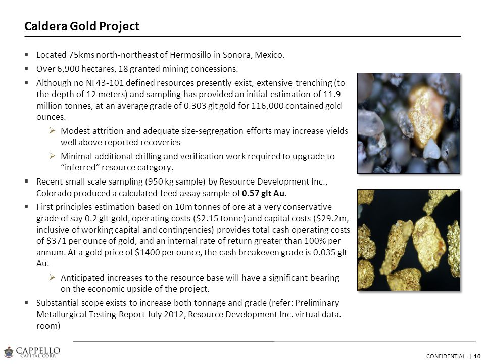 10 CONFIDENTIAL | Caldera Gold Project Located 75kms north-northeast of Hermosillo in Sonora, Mexico.