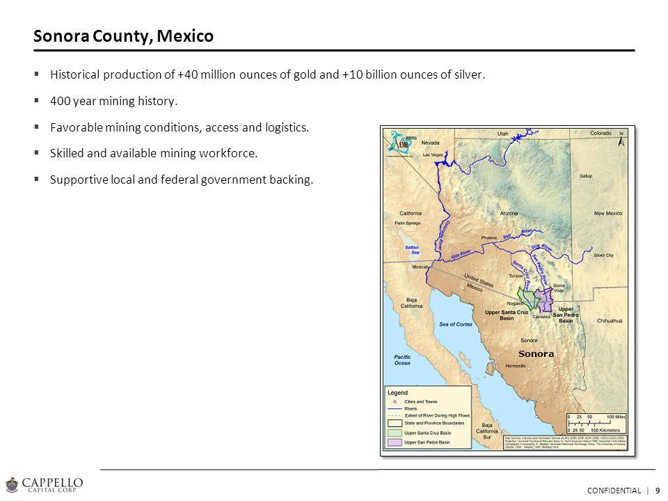 10 CONFIDENTIAL | Caldera Gold Project Located 75kms north-northeast of Hermosillo in Sonora, Mexico.