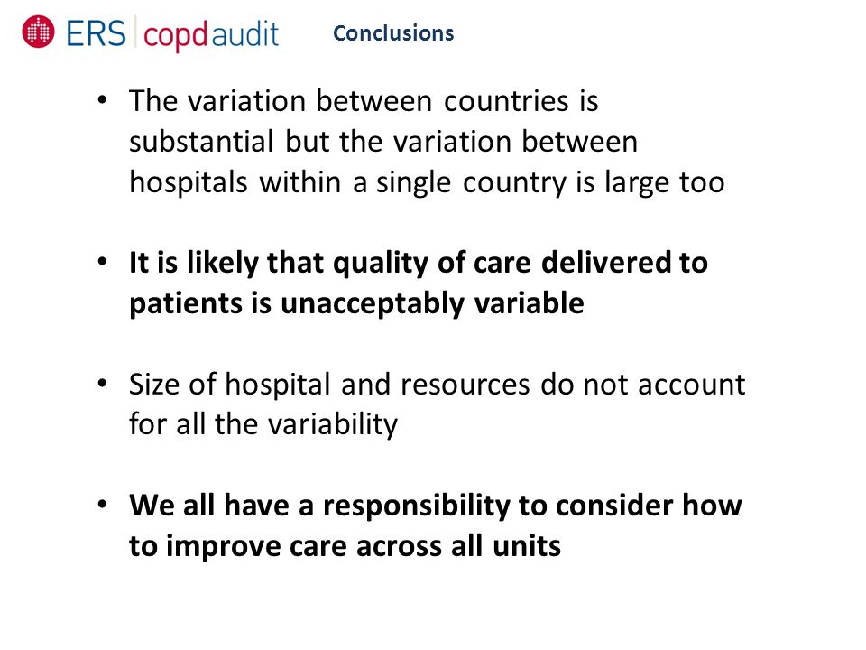 Conclusions The variation between countries is substantial but the variation between hospitals within a single country is large too It is likely that