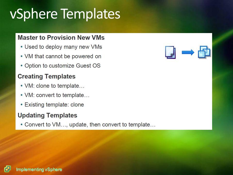 Implementing vSphere vSphere Templates