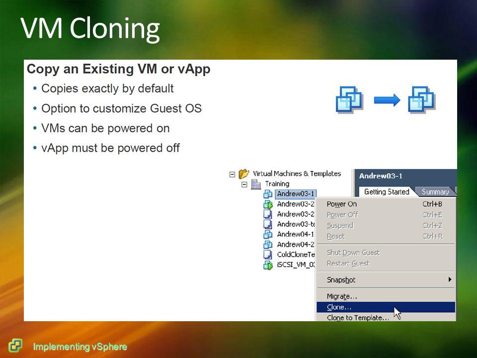 Implementing vSphere VM Cloning
