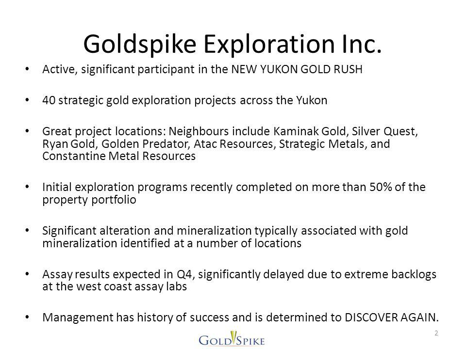 YCS – all properties GOLDSPIKE – 100% interest SILVER QUEST MILL CITY - RB SEA GREEN - ZUES GOLDSTRIKE RACKLA (32 RACKLA CLAIMS) STEN NW (204 NAD CLAIMS) EMERALD (220 EM CLAIMS) SUMMIT (86 SUMMIT CLAIMS) ARIES (55 AU & 93 ARIES CLAIMS) BR (66 BR CLAIMS) ARIZONA (119 AR & 40 AZ CLAIMS) OLIVER (297 OV & 91 O CLAIMS) STRIKE (50 ST & 48 STRIKE CLAIMS) ROSEBUD SOUTH (48 RBS CLAIMS) CHANCES (48 CHANCES CLAIMS) LIVINGSTONE (66 LIV CLAIMS) MORLEY (88 MOR CLAIMS) TOTAL = 1,651 Claims RACKLA (32 RACKLA CLAIMS) STEN NW (204 NAD CLAIMS) EMERALD (220 EM CLAIMS) SUMMIT (86 SUMMIT CLAIMS) ARIES (55 AU & 93 ARIES CLAIMS) BR (66 BR CLAIMS) ARIZONA (119 AR & 40 AZ CLAIMS) OLIVER (297 OV & 91 O CLAIMS) STRIKE (50 ST & 48 STRIKE CLAIMS) ROSEBUD SOUTH (48 RBS CLAIMS) CHANCES (48 CHANCES CLAIMS) LIVINGSTONE (66 LIV CLAIMS) MORLEY (88 MOR CLAIMS) TOTAL = 1,651 Claims OTHER PROPERTIES ACES (62 ACES CLAIMS) BERG (94 BERG CLAIMS) BK EAST & WEST (56 BK CLAIMS) MAY CK (162 BM CLAIMS) MICKEY (42 BONUS CLAIMS) CASH (40 CASH CLAIMS) FRESNO (28 FRESNO CLAIMS) FRESNO B (28 FRESNO B CLAIMS) HIKER (64 HITCH HIKER CLAIMS) JACKPOT (36 JACKPOT CLAIMS) JOSEPHINE (109 JO CLAIMS) LOTO (42 LOTO CLAIMS) LUGDUSH (428 LUG, 4 BIG, 99 VAN CLAIMS) LADUE (28 MC CLAIMS) GOODMAN (342 MQ CLAIMS) OWL (164 OWL CLAIMS) LADUE EAST (26 RF CLAIMS) KLONDIKE HWY (98 ROSE CLAIMS) SEATTLE (48 SEA CLAIMS) BIX (235 SP CLAIMS) FOR (50 TS CLAIMS) PIRATE MTN (112 VG CLAIMS) VIP (750 VIP, 16 XT CLAIMS) TOTAL = 3,163 Claims ACES (62 ACES CLAIMS) BERG (94 BERG CLAIMS) BK EAST & WEST (56 BK CLAIMS) MAY CK (162 BM CLAIMS) MICKEY (42 BONUS CLAIMS) CASH (40 CASH CLAIMS) FRESNO (28 FRESNO CLAIMS) FRESNO B (28 FRESNO B CLAIMS) HIKER (64 HITCH HIKER CLAIMS) JACKPOT (36 JACKPOT CLAIMS) JOSEPHINE (109 JO CLAIMS) LOTO (42 LOTO CLAIMS) LUGDUSH (428 LUG, 4 BIG, 99 VAN CLAIMS) LADUE (28 MC CLAIMS) GOODMAN (342 MQ CLAIMS) OWL (164 OWL CLAIMS) LADUE EAST (26 RF CLAIMS) KLONDIKE HWY (98 ROSE CLAIMS) SEATTLE (48 SEA CLAIMS) BIX (235 SP CLAIMS) FOR (50