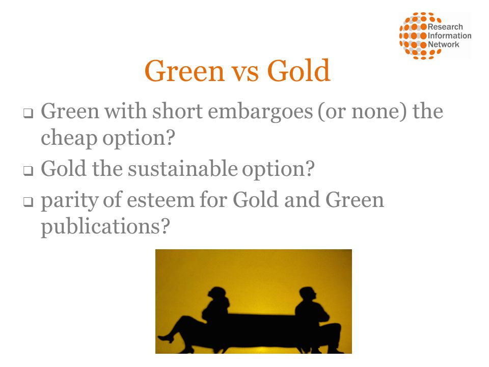 Green vs Gold Green with short embargoes (or none) the cheap option.