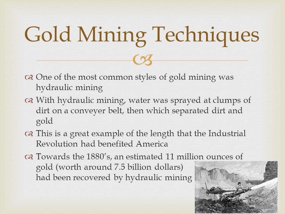 Most of the Forty Niners had made some sort of extreme profit mining gold Gold went to nearly all purchases from food to any sort of entertainment A lot of the gold profit helped stimulate the expansion and the development of the West Gold also stimulated the global economy in the long run as well Profits/Economic Growth
