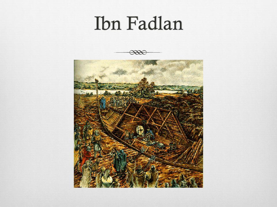 Ibn FadlanIbn Fadlan