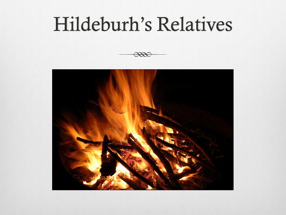 Hildeburhs RelativesHildeburhs Relatives