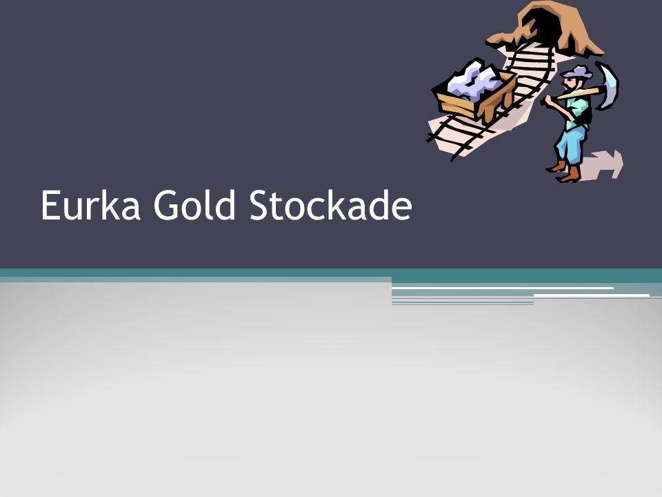 Some Info (A brief description) The Eureka Stockade was the best known incident in the quarrel between the Victorian government and the gold miners of Ballarat.
