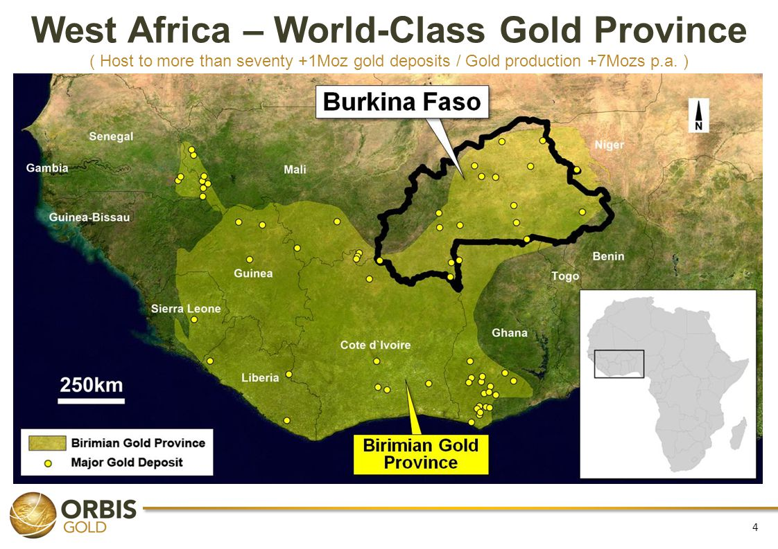 4 West Africa – World-Class Gold Province ( Host to more than seventy +1Moz gold deposits / Gold production +7Mozs p.a. )