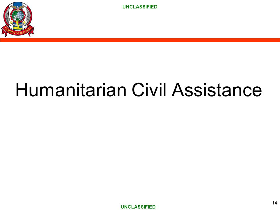 UNCLASSIFIED Humanitarian Civil Assistance 14