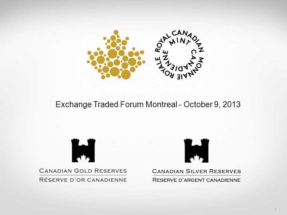 1 Exchange Traded Forum Montreal - October 9, 2013
