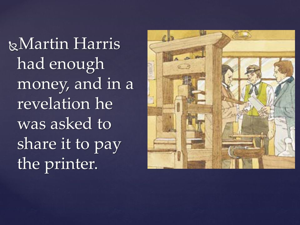 Joseph did not have money to pay the printer Joseph did not have money to pay the printer