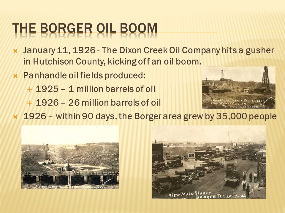 January 11, 1926 - The Dixon Creek Oil Company hits a gusher in Hutchison County, kicking off an oil boom.
